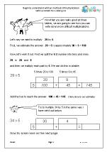 Begin to understand written methods of multiplication
