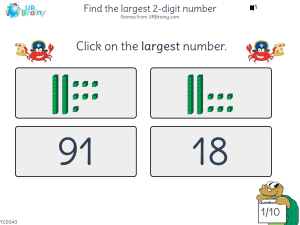 Preview of game Find the largest 2-digit number