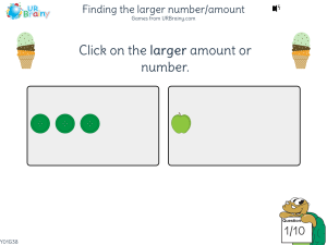 Preview of game Finding the larger number/amount