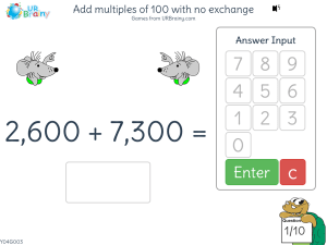 Preview of game Add multiples of 100 with no exchange