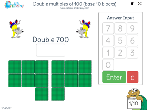 Preview of game Double 3-digit multiples of 100 (base 10 blocks)
